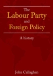 Обложка книги  - Labour Party and Foreign Policy
