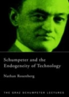 Обложка книги  - Schumpeter and the Endogeneity of Technology
