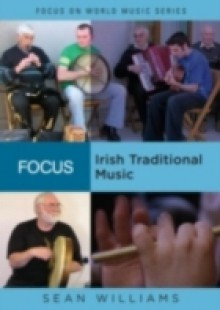 Обложка книги  - Focus: Irish Traditional Music