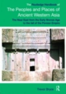 Обложка книги  - Routledge Handbook of the Peoples and Places of Ancient Western Asia
