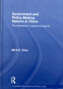 Обложка книги  - Government and Policy-Making Reform in China