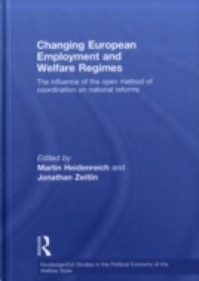 Обложка книги  - Changing European Employment and Welfare Regimes