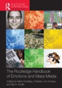 Обложка книги  - Routledge Handbook of Emotions and Mass Media