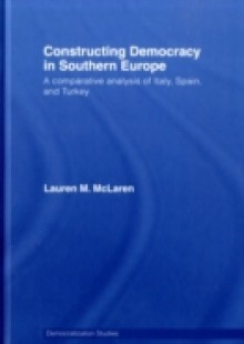 Обложка книги  - Constructing Democracy in Southern Europe