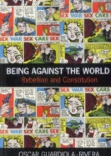 Обложка книги  - Being Against the World