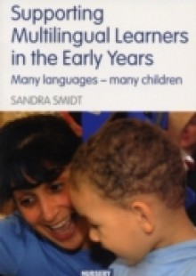 Обложка книги  - Supporting Multilingual Learners in the Early Years
