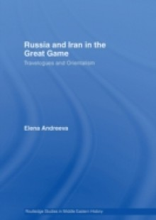 Обложка книги  - Russia and Iran in the Great Game