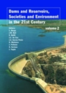 Обложка книги  - Dams and Reservoirs, Societies and Environment in the 21st Century, Two Volume Set