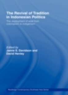Обложка книги  - Revival of Tradition in Indonesian Politics