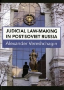 Обложка книги  - Judicial Law-Making in Post-Soviet Russia
