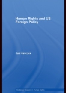 Обложка книги  - Human Rights and US Foreign Policy