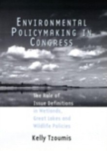 Обложка книги  - Environmental Policymaking in Congress