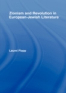 Обложка книги  - Zionism and Revolution in European-Jewish Literature