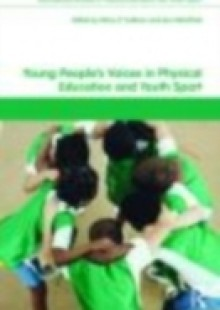 Обложка книги  - Young People's Voices in Physical Education and Youth Sport