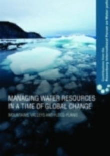 Обложка книги  - Managing Water Resources in a Time of Global Change