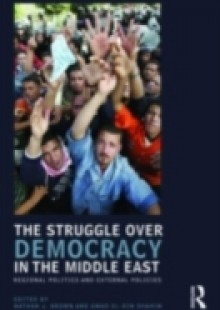 Обложка книги  - Struggle over Democracy in the Middle East