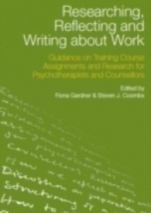 Обложка книги  - Researching, Reflecting and Writing about Work