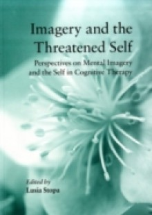 Обложка книги  - Imagery and the Threatened Self