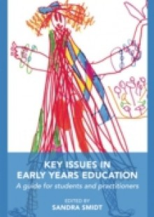 Обложка книги  - Key Issues in Early Years Education