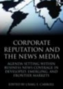 Обложка книги  - Corporate Reputation and the News Media