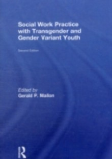 Обложка книги  - Social Work Practice with Transgender and Gender Variant Youth