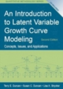 Обложка книги  - Introduction to Latent Variable Growth Curve Modeling