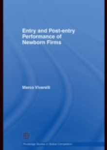 Обложка книги  - Entry and Post-Entry Performance of Newborn Firms