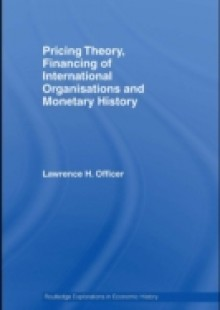 Обложка книги  - Pricing Theory, Financing of International Organisations and Monetary History