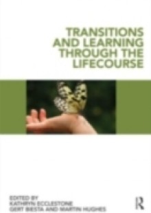 Обложка книги  - Transitions and Learning through the Lifecourse