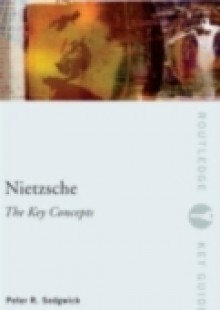 Обложка книги  - Nietzsche: The Key Concepts
