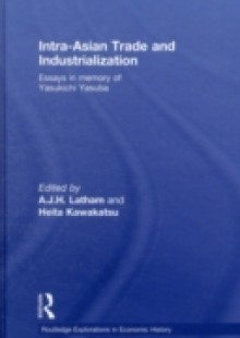 Обложка книги  - Intra-Asian Trade and Industrialization