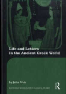 Обложка книги  - Life and Letters in the Ancient Greek World