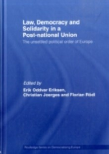 Обложка книги  - Law, Democracy and Solidarity in a Post-national Union