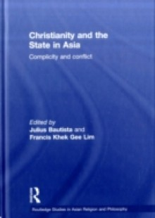 Обложка книги  - Christianity and the State in Asia