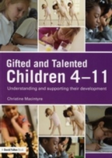 Обложка книги  - Gifted and Talented Children 4-11