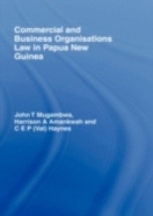 Обложка книги  - Commercial and Business Organizations Law in Papua New Guinea