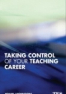Обложка книги  - Taking Control of Your Teaching Career