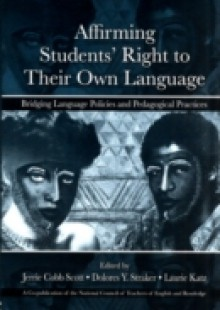 Обложка книги  - Affirming Students' Right to Their Own Language