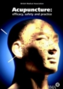 Обложка книги  - Acupuncture: Efficacy, Safety and Practice