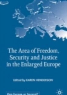 Обложка книги  - Area of Freedom, Security and Justice in the Enlarged Europe