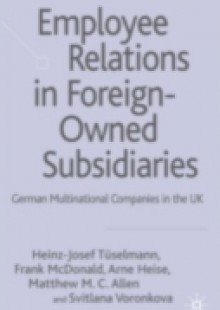Обложка книги  - Employee Relations in Foreign-Owned Subsidiaries