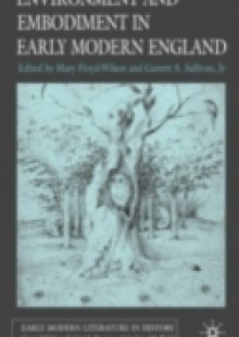 Обложка книги  - Environment and Embodiment in Early Modern England