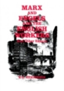 Обложка книги  - Marx and Engels and the English Workers