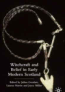 Обложка книги  - Witchcraft and belief in Early Modern Scotland