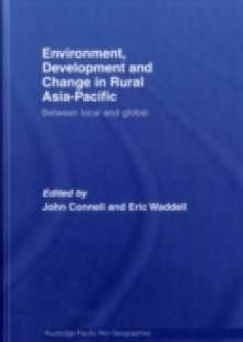 Обложка книги  - Environment, Development and Change in Rural Asia-Pacific