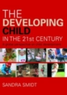 Обложка книги  - Developing Child in the 21st Century