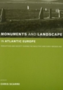 Обложка книги  - Monuments and Landscape in Atlantic Europe
