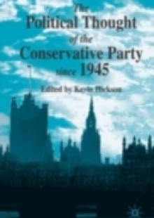 Обложка книги  - Political Thought of the Conservative Party since 1945