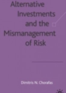 Обложка книги  - Alternative Investments and the Mismanagement of Risk