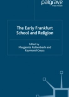 Обложка книги  - Early Frankfurt School and Religion
